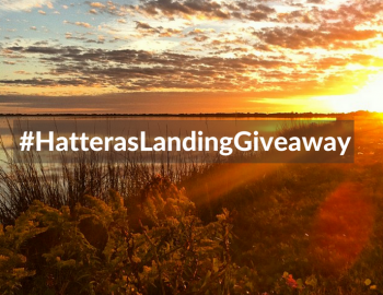 Hatteras Landing Giveaway Photo Contest