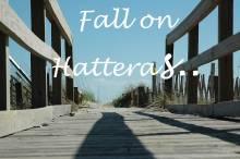 Hatteras Island Fall Weather
